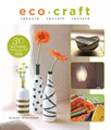 Book: Eco Craft - Recycle, Recraft, Restyle